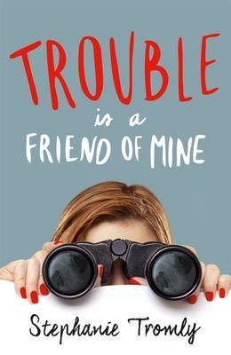 Trouble is a Friend of Mine (#1)