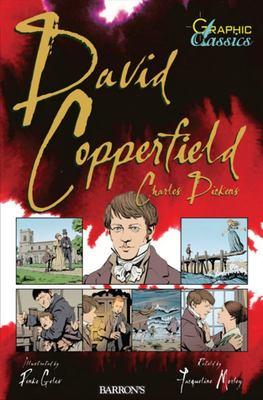David Copperfield (Graphic Classics)