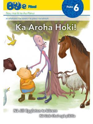 Ka Aroha Hoki (Oops! Ouch! Yuk! Bud-e #6)