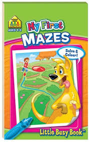 My First Mazes (School Zone Little Busy Books)