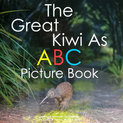The Great Kiwi As ABC Picture Book