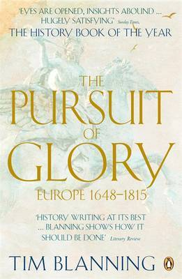 The Pursuit of Glory: Europe, 1648-1815