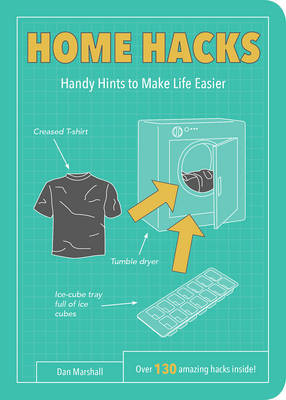 Home Hacks: Handy Hints to Make Life Easier