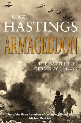 Armageddon : The battle for Germany 1944-1945