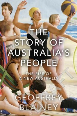 The Story of Australia's People - Volume 2