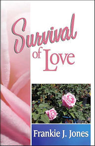 Survival of Love