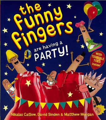 The Funny Fingers Are Having a Party