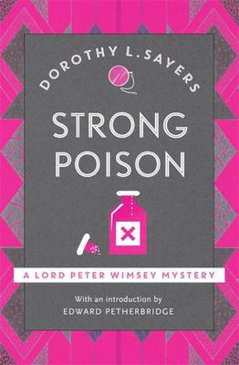 Strong Poison: Lord Peter Wimsey #6