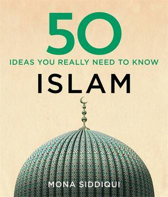 50 Ideas About Islam You Really Need to Know