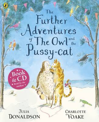 The Further Adventures of the Owl and the Pussy-cat CD and book