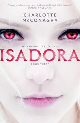 Isadora (Chronicles of Kaya #3)
