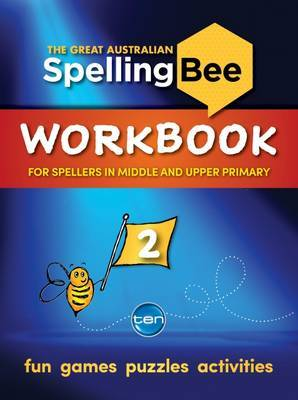 Great Australian Spelling Bee Workbook #2