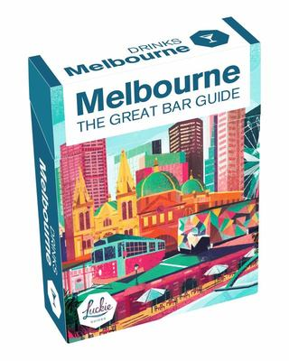 Melbourne DRINKS - The Great Bar Guide