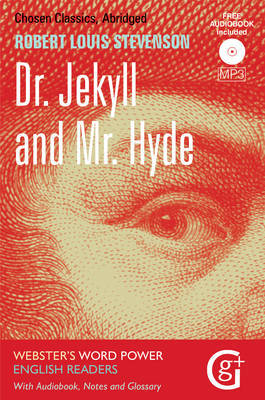 Dr. Jekyll and Mr. Hyde: Abridged and Retold, with Notes and Free Audiobook