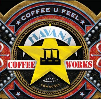 Coffee U Feel: Havana Coffee Works