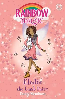 Elodie the Lamb Fairy (Rainbow Magic: Baby Farm Animal Fairies)