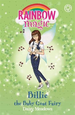 Billie the Baby Goat Fairy (Rainbow Magic: Baby Farm Animal Fairies)