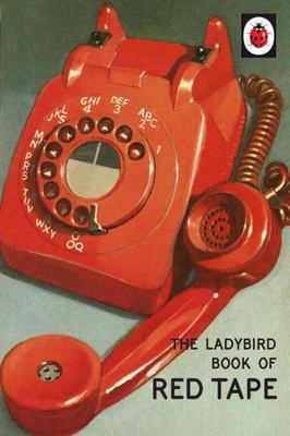 Red Tape (The Ladybird Book of)