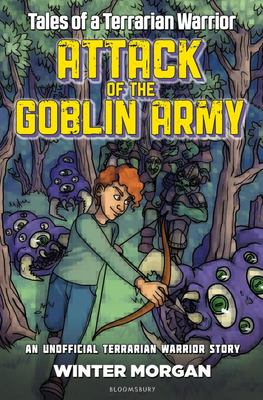 Attack of the Goblin Army (Tales of a Terrarian Warrior)