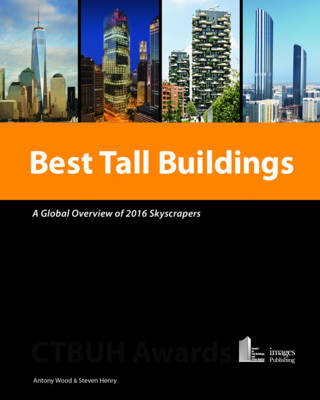 Best Tall Buildings - A Global Overview of 2016 Skyscrapers