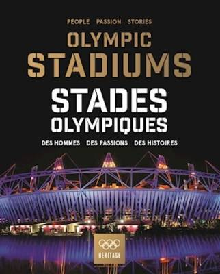 Olympic Stadiums / Stades Olympiques