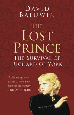 The Lost Prince Classic Histories Series: The Survival of Richard of York