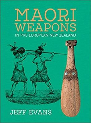 Maori Weapons in Pre-European New Zealad