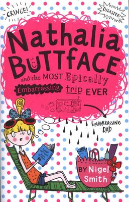 Nathalia Buttface and the Most Epically Embarrassing Trip Ever (#2)