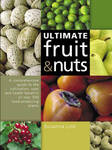 The Ultimate Fruit and Nut Guide