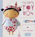 Tilda's Toy Box: Sewing Patterns for Soft Toys and More from the Magical World of Tilda (HB)