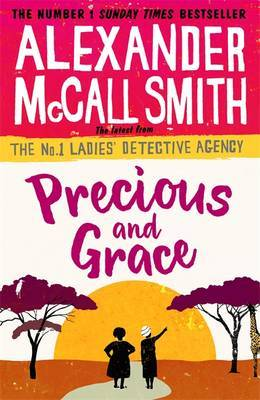 Precious and Grace (No.1 Ladies Detective Agency #17)