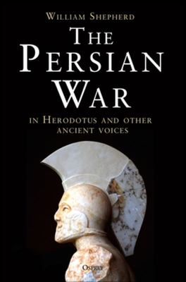 The Persian War: A Military History