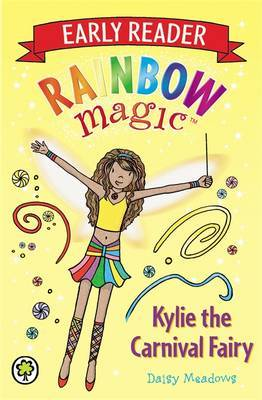 Kylie the Carnival Fairy (Rainbow Magic Early Reader #2)