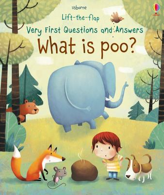 What is Poo? (Lift-The-Flap Very First Questions & Answers)