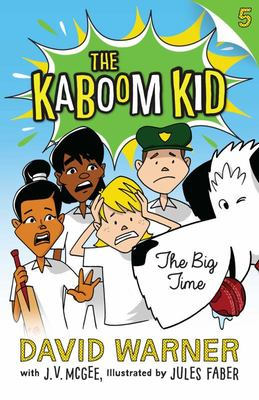 The Big Time (Kaboom Kid #5)