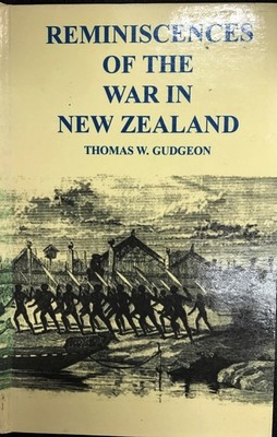 Reminiscences of the War in NZ
