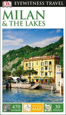 Milan & The Lakes - DK Eyewitness Travel Guide