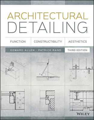 Architectural Detailing - Function, Constructibility, Aesthetics