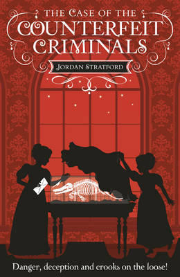 The Case of the Counterfeit Criminals (Wollstonecraft Detective Agency #3)