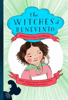 Beware the Clopper! (The Witches of Benevento #3)