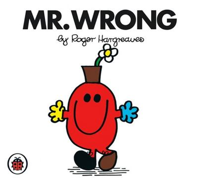 Mr Wrong (Mr Men & Little Miss)