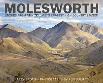 Molesworth: Stories from New Zealand's Largest High-Country Station