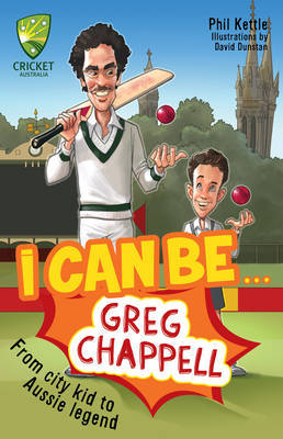 I Can be...Greg Chappell