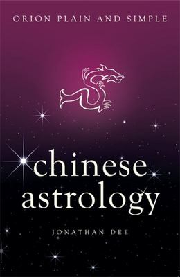 Chinese Astrology - Orion Plain & Simple