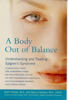 A Body out of Balance: Understanding and Treating Sjogrens Syndrome