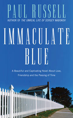 Immaculate Blue: A Novel
