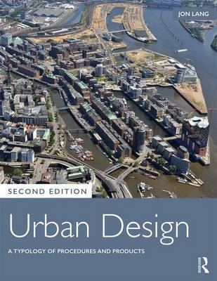 Urban Design - A Typology of Procedures and Products