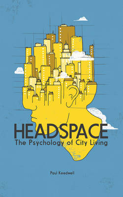 Headspace - The Psychology of City Living