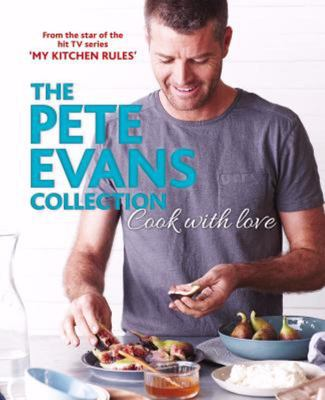 Cook with Love: The Pete Evans Collection