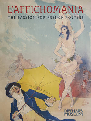 L'Affichomania - The Passion for French Posters